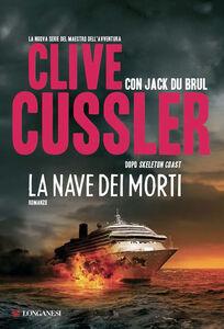 Libro La nave dei morti Clive Cussler , Jack Du Brul