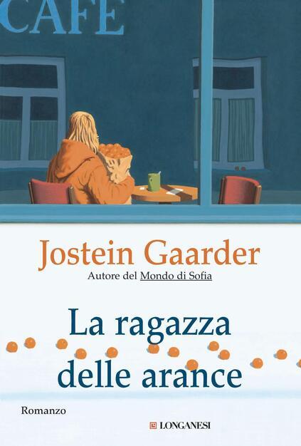 La ragazza delle arance - Gaarder, Jostein - Ebook - PDF con DRM | IBS