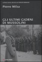 Gli ultimi giorni di Mussolini