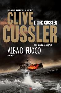 Libro Alba di fuoco Clive Cussler , Dirk Cussler