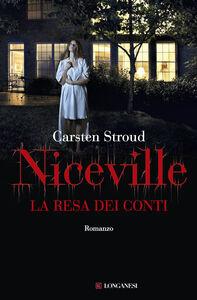 Libro La resa dei conti. Niceville Carsten Stroud