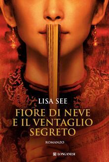Fiore di neve e il ventaglio segreto - Lisa See - copertina