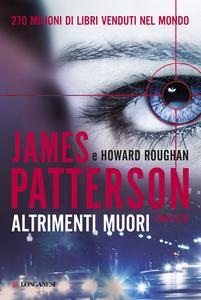 Libro Altrimenti muori James Patterson , Howard Roughan