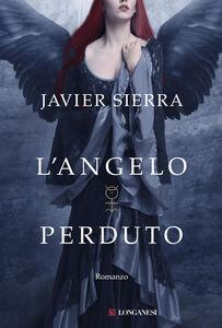 Libro L' angelo perduto Javier Sierra