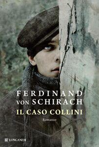Libro Il caso Collini Ferdinand von Schirach