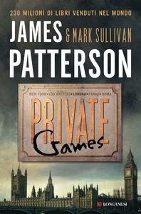 Libro Private games James Patterson , Mark T. Sullivan