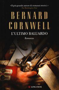 Libro L' ultimo baluardo Bernard Cornwell