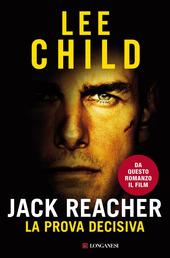 Jack Reacher. La prova decisiva