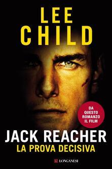 Jack Reacher. La prova decisiva - Adria Tissoni,Lee Child - ebook