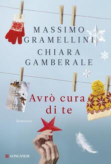 Avrò cura di te - Massimo Gramellini,Chiara Gamberale - copertina