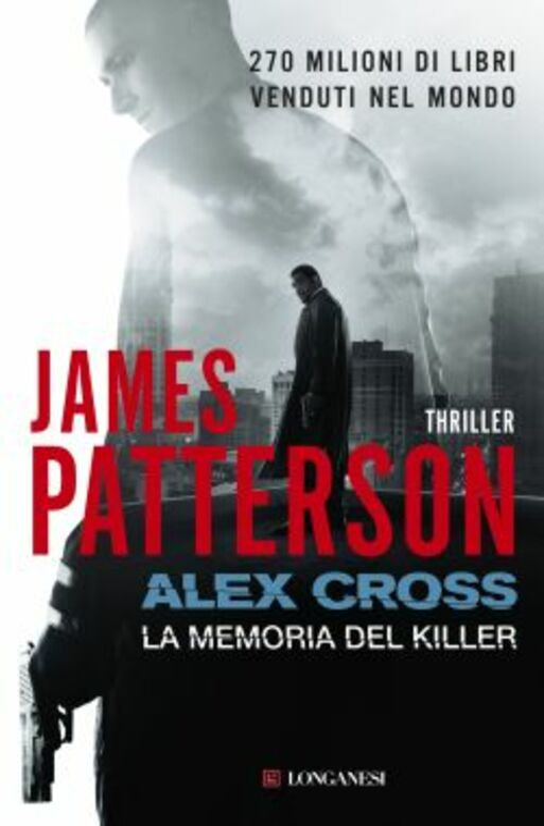 Alex Cross. La memoria del killer