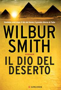 Libro Il dio del deserto Wilbur Smith