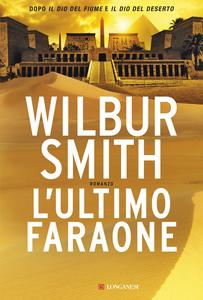 Libro L' ultimo faraone Wilbur Smith