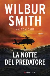 Libro La notte del predatore Wilbur Smith , Tom Cain