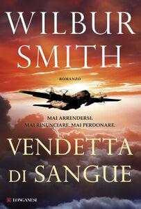 Foto Cover di Vendetta di sangue, Libro di Wilbur Smith, edito da Longanesi