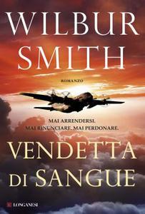 Libro Vendetta di sangue Wilbur Smith