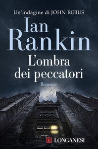 Libro L' ombra dei peccatori Ian Rankin