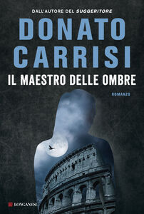 Libro Il maestro delle ombre Donato Carrisi