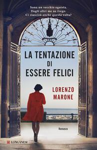 La tentazione di essere felici - Lorenzo Marone - copertina
