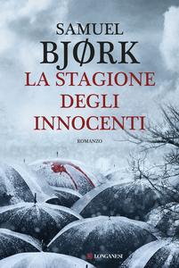 Libro La stagione degli innocenti Samuel Bjørk