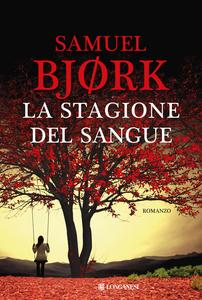 Libro La stagione del sangue Samuel Bjørk