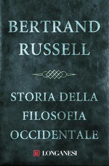 Storia della filosofia occidentale - Bertrand Russell,Luca Pavolini - ebook