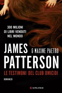 Libro Le testimoni del club omicidi James Patterson , Maxine Paetro