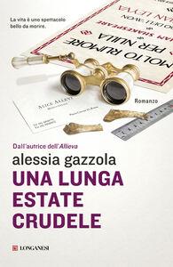 Libro Una lunga estate crudele Alessia Gazzola
