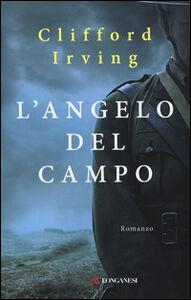 Libro L' angelo del campo Clifford Irving