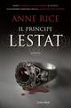 Il principe Lestat. Le ...
