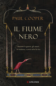 Foto Cover di Il fiume nero, Libro di Paul Cooper, edito da Longanesi