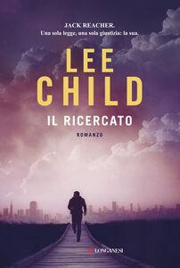 Libro Il ricercato Lee Child