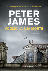 Libro Voglio la tua morte Peter James