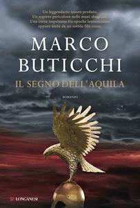 Libro Il segno dell'aquila Marco Buticchi
