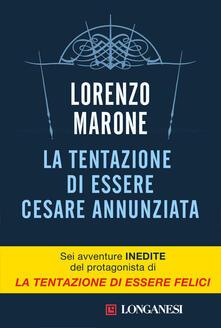 La tentazione di essere Cesare Annunziata - Lorenzo Marone - ebook