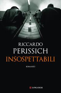 Libro Insospettabili Riccardo Perissich