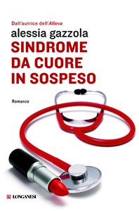 Libro Sindrome da cuore in sospeso Alessia Gazzola