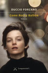 Libro Come Rocky Balboa Duccio Forzano