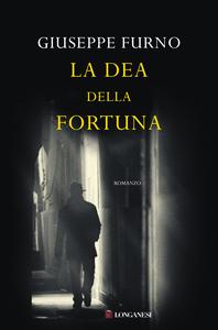 Libro La dea della fortuna Giuseppe Furno