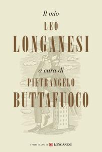 Libro Il mio Leo Longanesi
