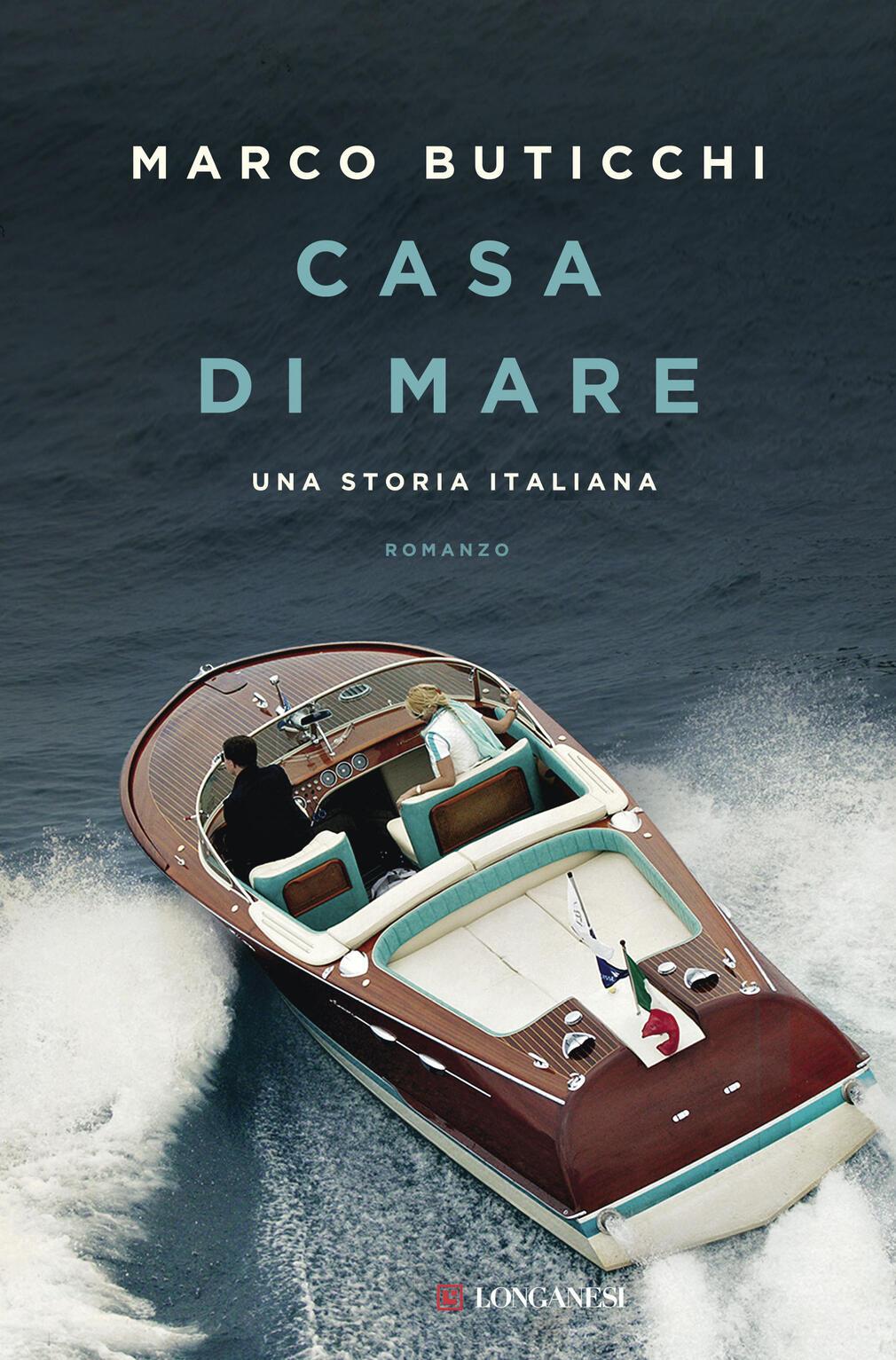 Casa di mare una storia italiana marco buticchi libro for Layout di una casa di una storia