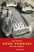 Libro Enzo Ferrari. Un eroe italiano Leo Turrini