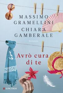 Libro Avrò cura di te Massimo Gramellini , Chiara Gamberale