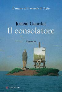 Foto Cover di consolatore, Ebook di Jostein Gaarder,Ingrid Basso, edito da Longanesi