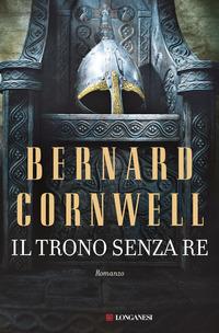 Il Il trono senza re - Cornwell Bernard - wuz.it