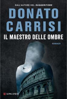 Il maestro delle ombre. La trilogia di Marcus - Donato Carrisi - ebook