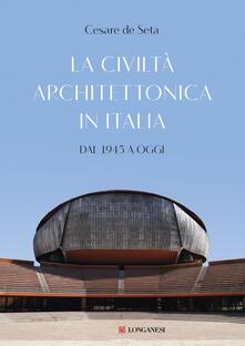 La civiltà architettonica in Italia. Dal 1945 a oggi.pdf