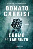 Libro L'uomo del labirinto Donato Carrisi
