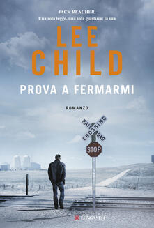 Prova a fermarmi - Adria Tissoni,Lee Child - ebook