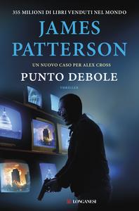 Ebook Punto debole Patterson, James